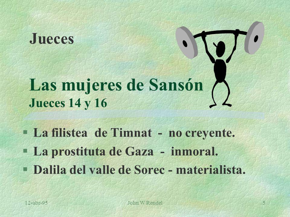 Las mujeres de Sansón Jueces 14 y 16