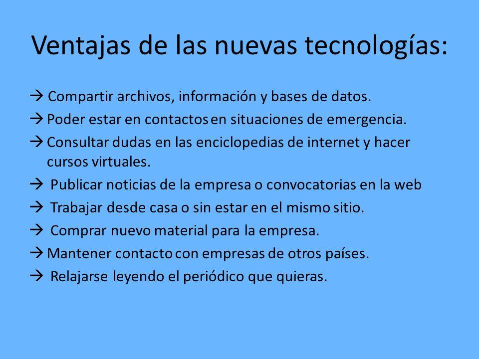 Ventajas de las nuevas tecnologías: