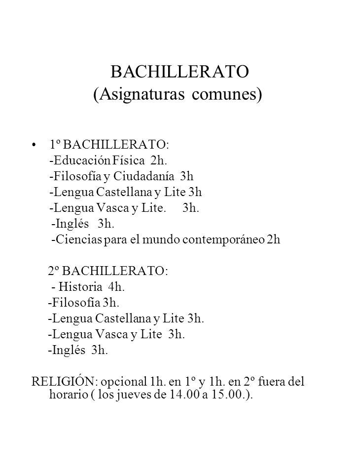 BACHILLERATO (Asignaturas comunes)