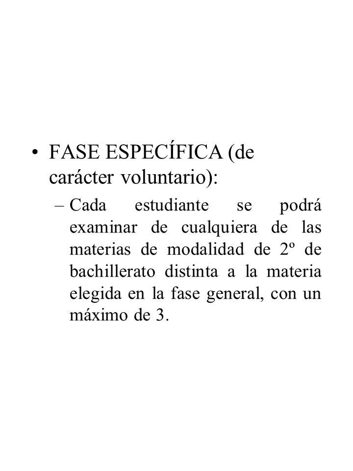 FASE ESPECÍFICA (de carácter voluntario):