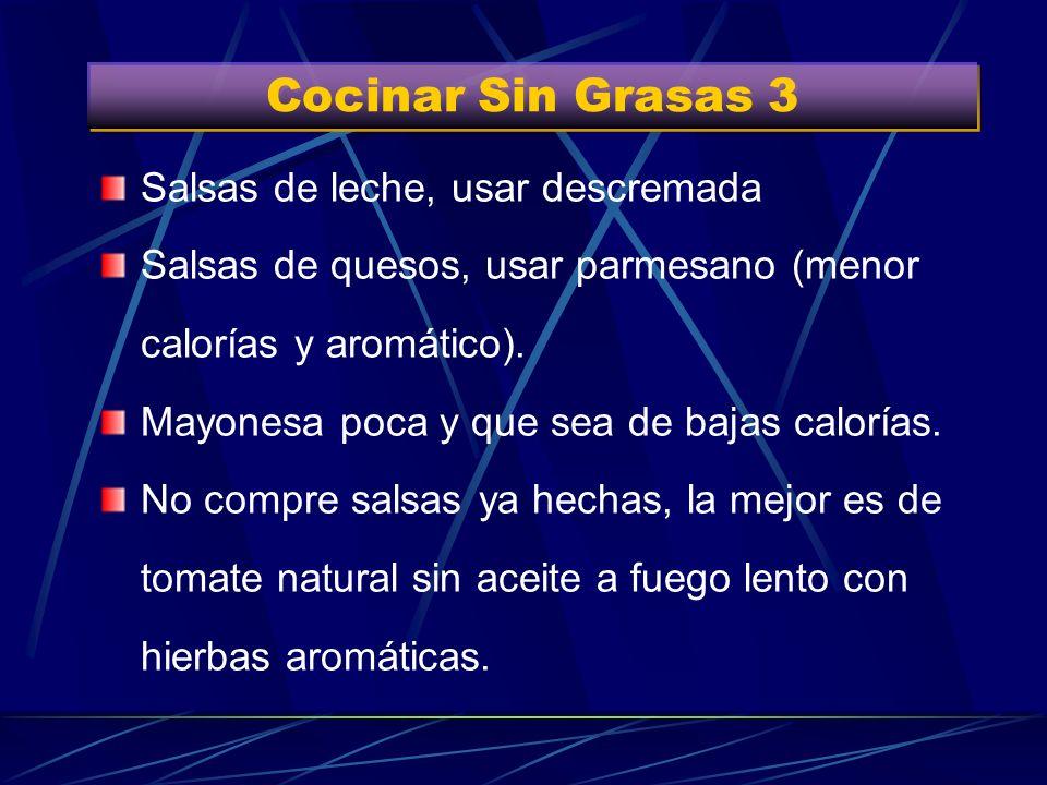 Cocinar Sin Grasas 3 Salsas de leche, usar descremada