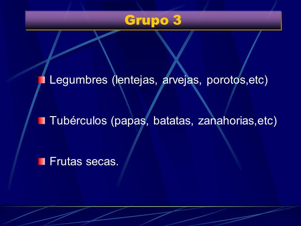 Grupo 3 Legumbres (lentejas, arvejas, porotos,etc)