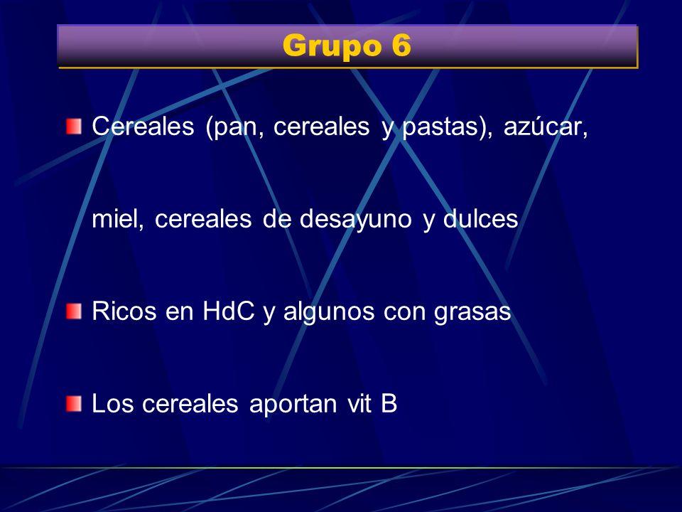 Grupo 6Cereales (pan, cereales y pastas), azúcar, miel, cereales de desayuno y dulces. Ricos en HdC y algunos con grasas.