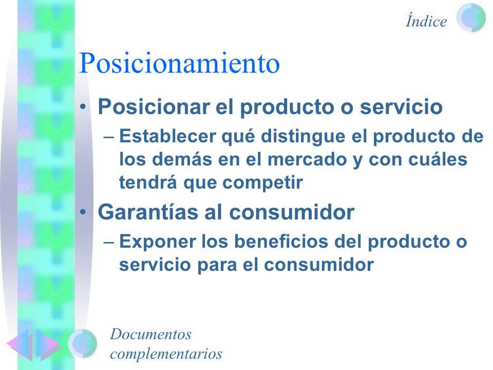 Posicionamiento Posicionar el producto o servicio
