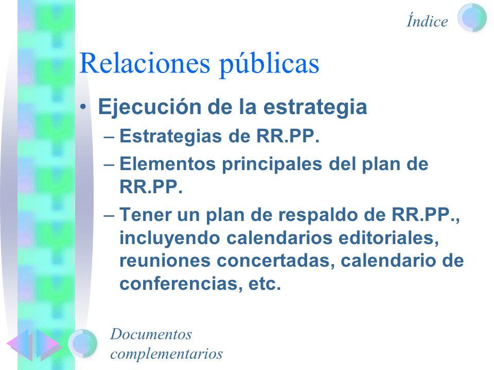 Relaciones públicas Ejecución de la estrategia Estrategias de RR.PP.