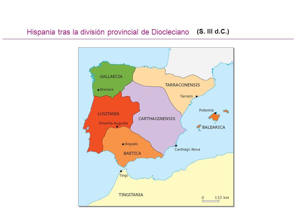 Hispania tras la división provincial de Diocleciano