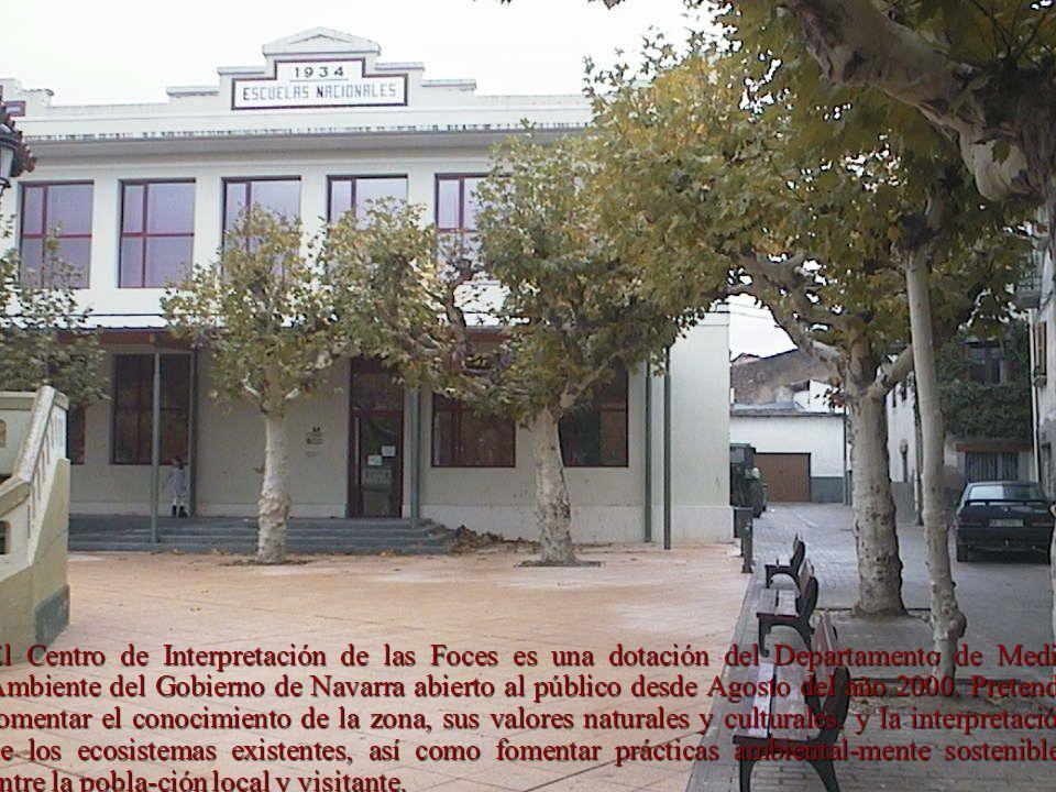 El Centro de Interpretación de las Foces es una dotación del Departamento de Medio Ambiente del Gobierno de Navarra abierto al público desde Agosto del año 2000.
