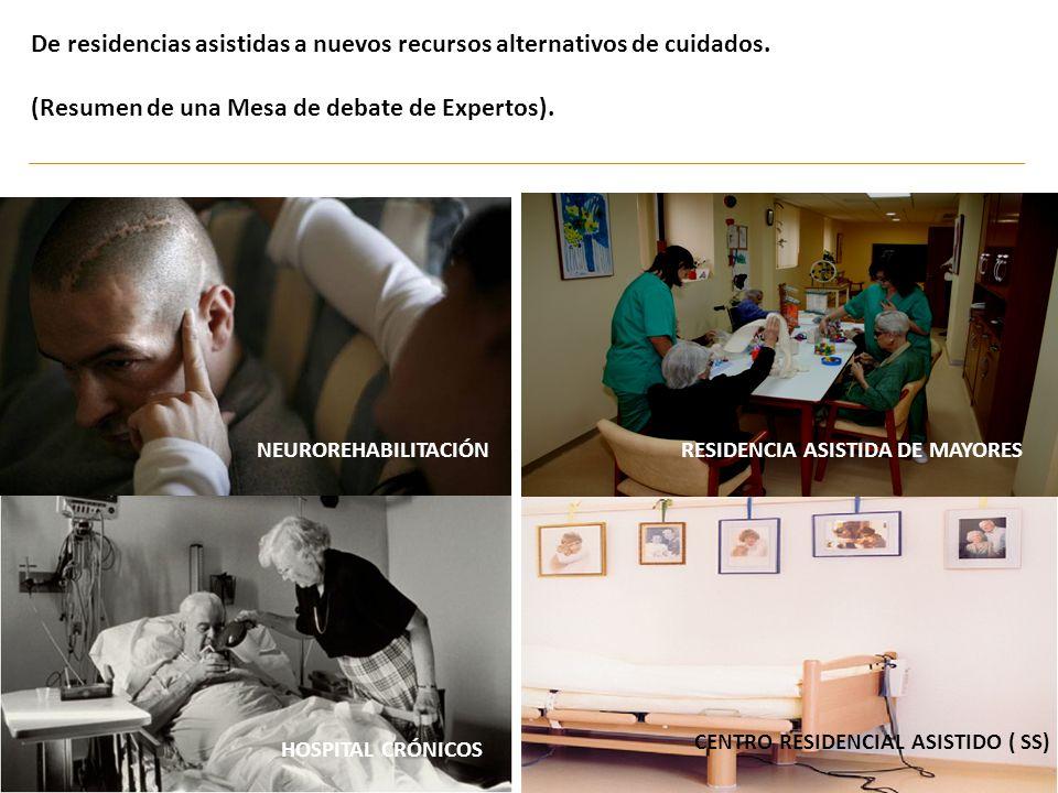 De residencias asistidas a nuevos recursos alternativos de cuidados.