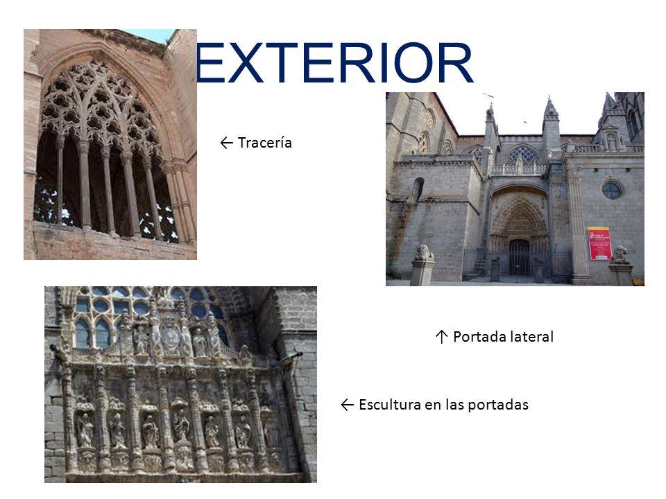 EXTERIOR ← Tracería ↑ Portada lateral ← Escultura en las portadas