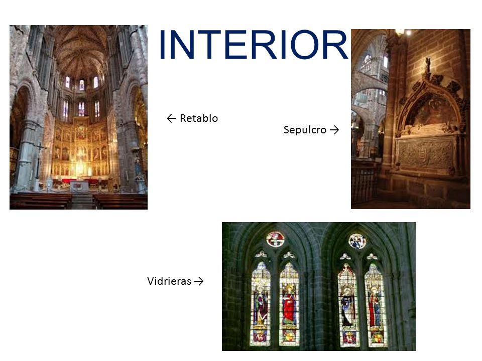 INTERIOR ← Retablo Sepulcro → Vidrieras →