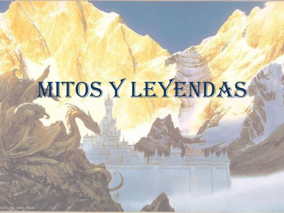 MITOS Y LEYENDAS