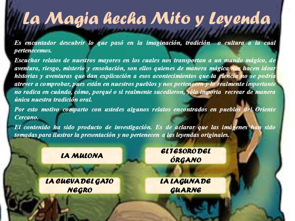 La Magia hecha Mito y Leyenda