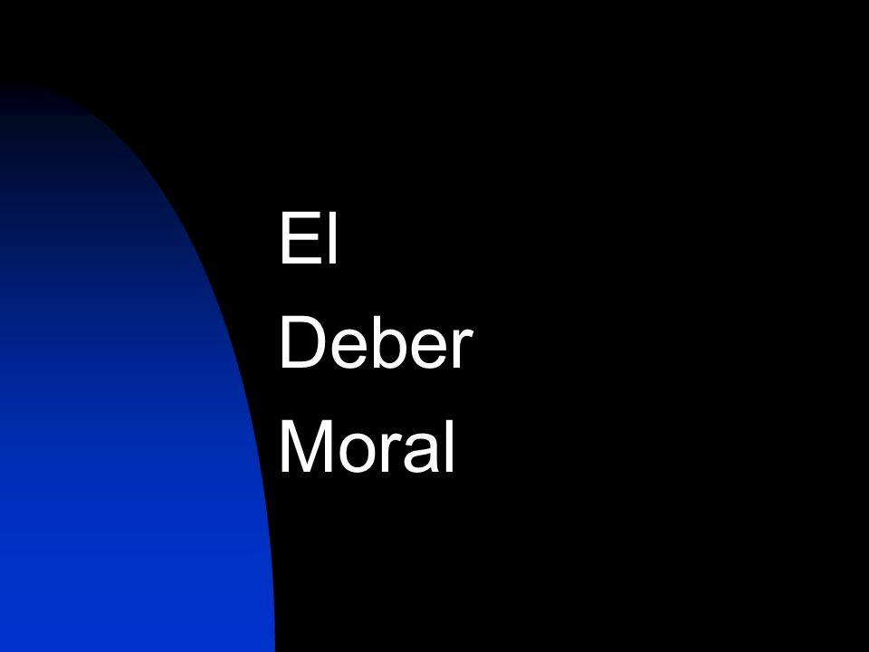 El Deber Moral