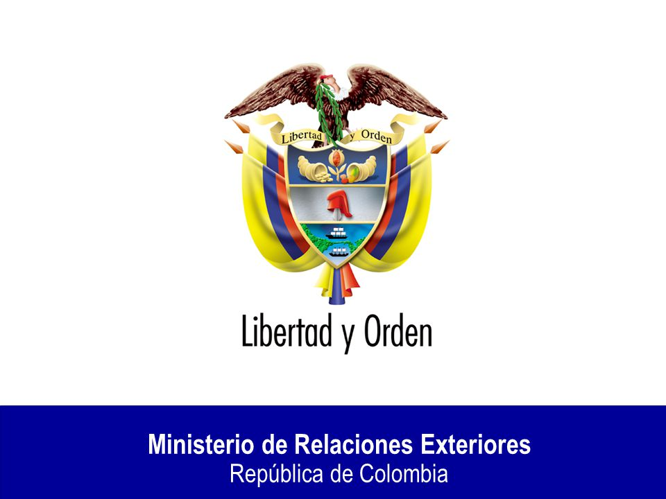 Ministerio de relaciones exteriores rep blica de colombia for Oposiciones ministerio de exteriores