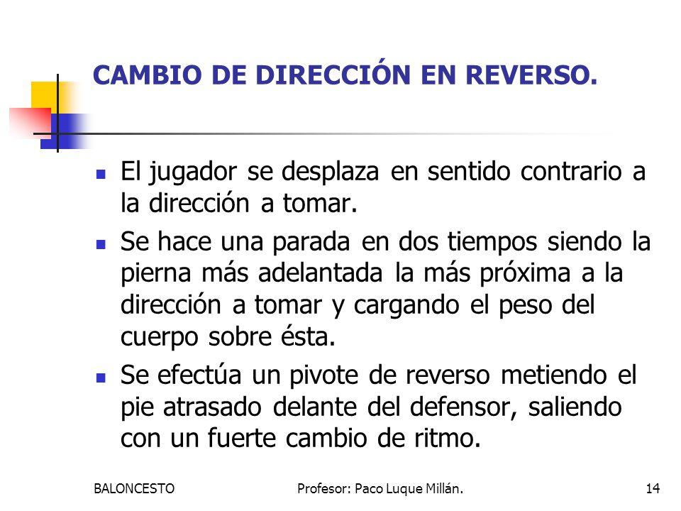 CAMBIO DE DIRECCIÓN EN REVERSO.