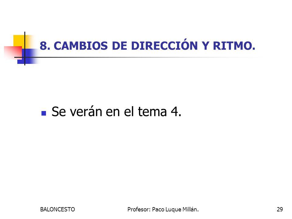 8. CAMBIOS DE DIRECCIÓN Y RITMO.