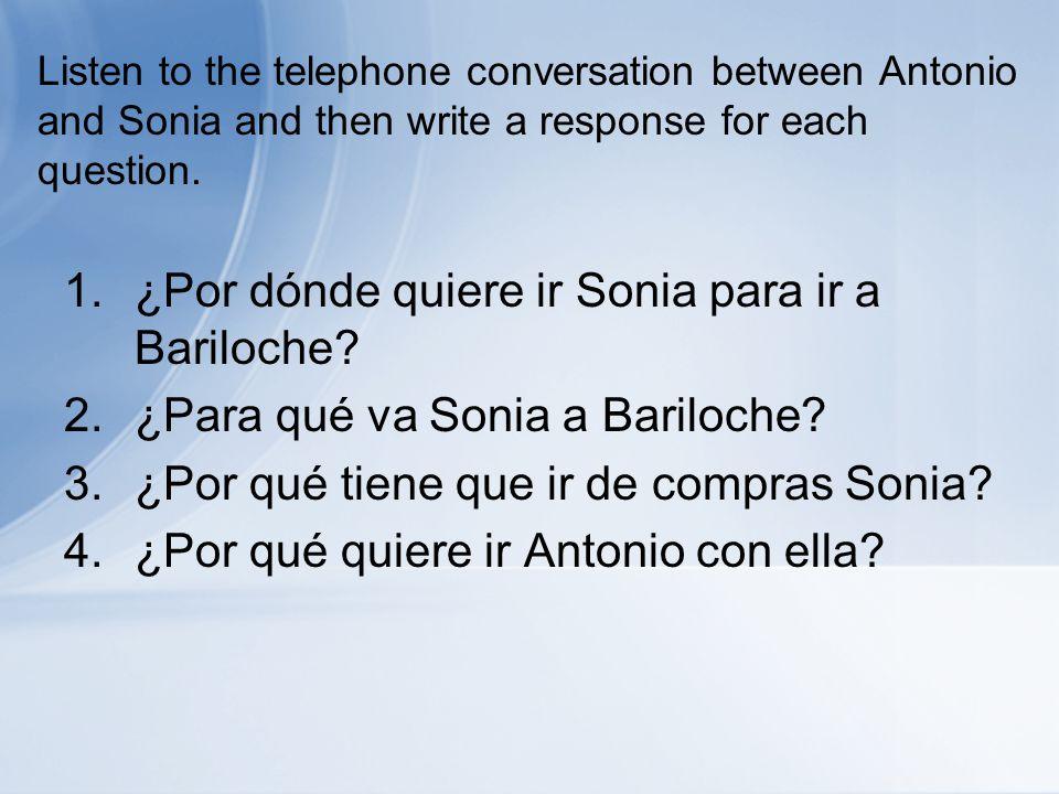 ¿Por dónde quiere ir Sonia para ir a Bariloche