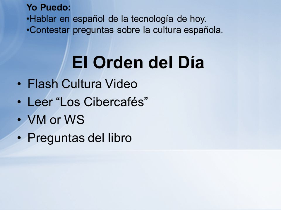 El Orden del Día Flash Cultura Video Leer Los Cibercafés VM or WS