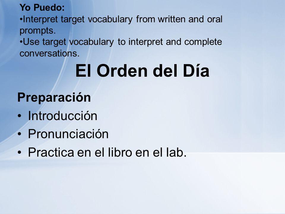 El Orden del Día Preparación Introducción Pronunciación