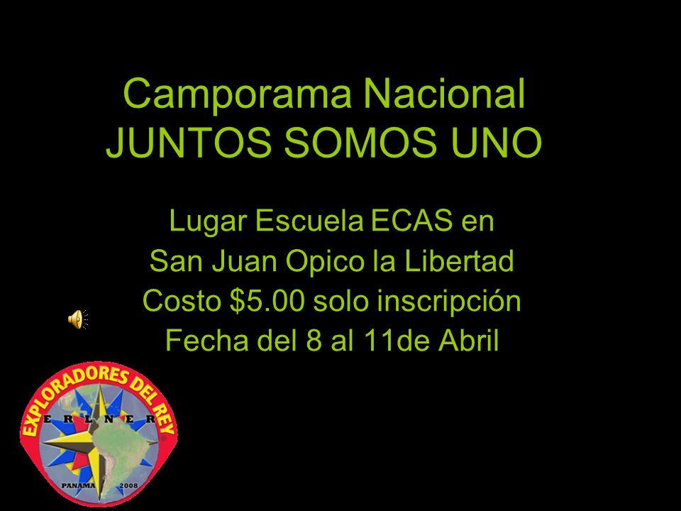 Camporama Nacional JUNTOS SOMOS UNO