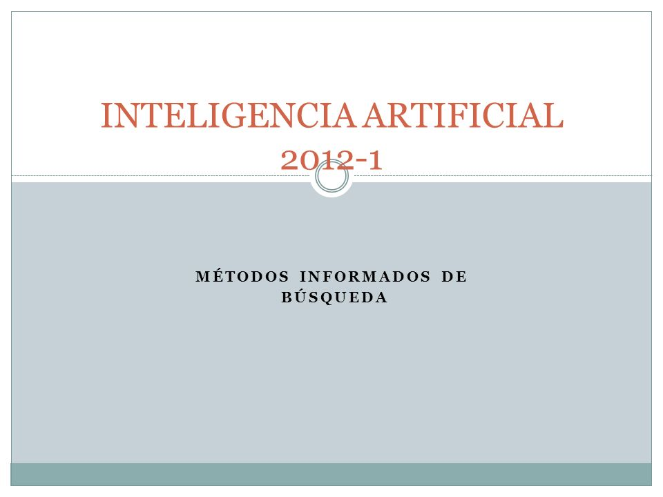 INTELIGENCIA ARTIFICIAL 2012-1