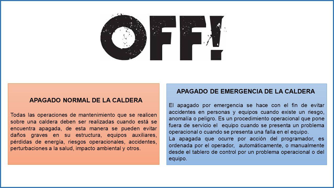 APAGADO NORMAL DE LA CALDERA