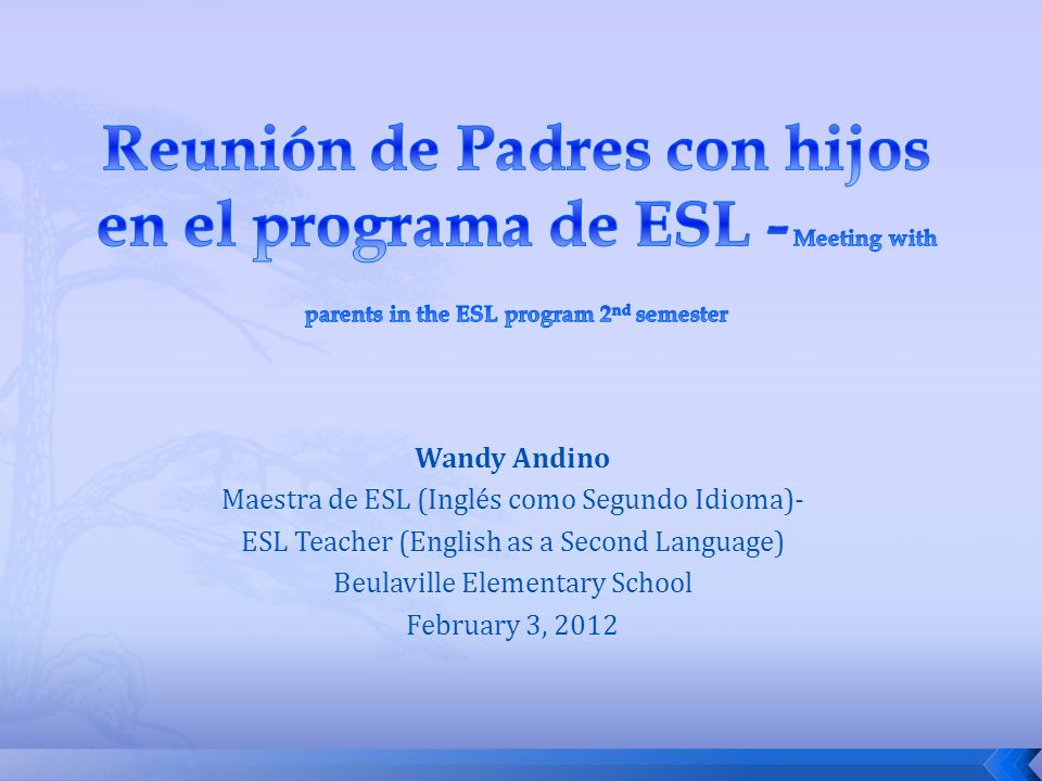 Reunión de Padres con hijos en el programa de ESL - Meeting with parents in the ESL program 2nd semester