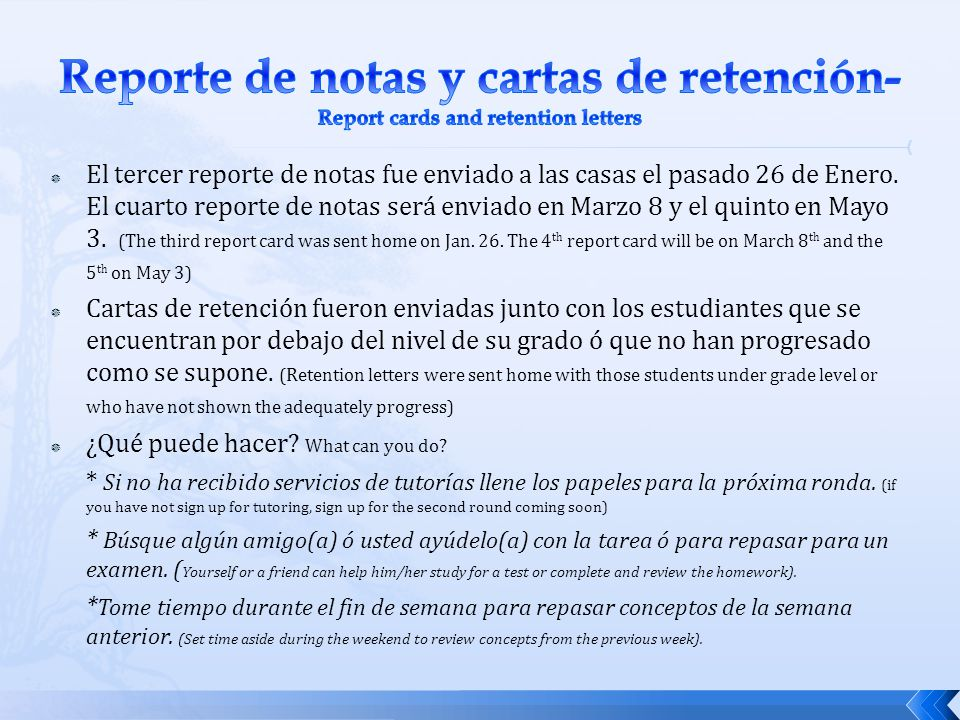 Reporte de notas y cartas de retención- Report cards and retention letters
