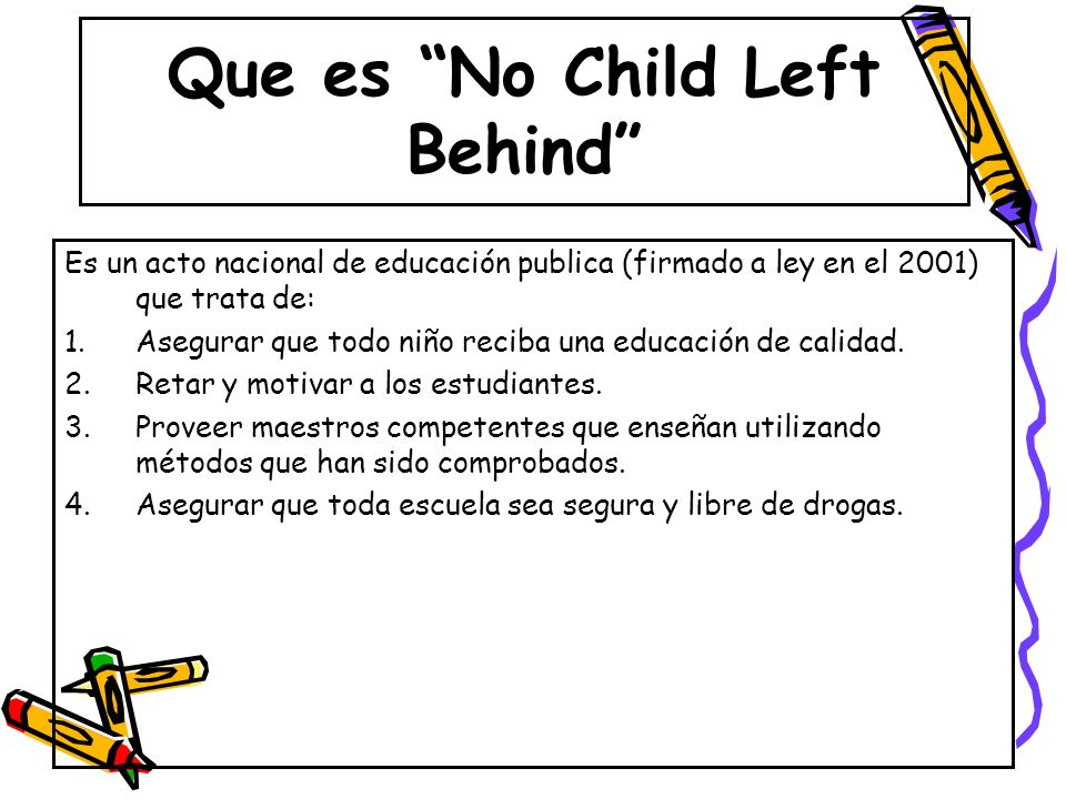 Que es No Child Left Behind
