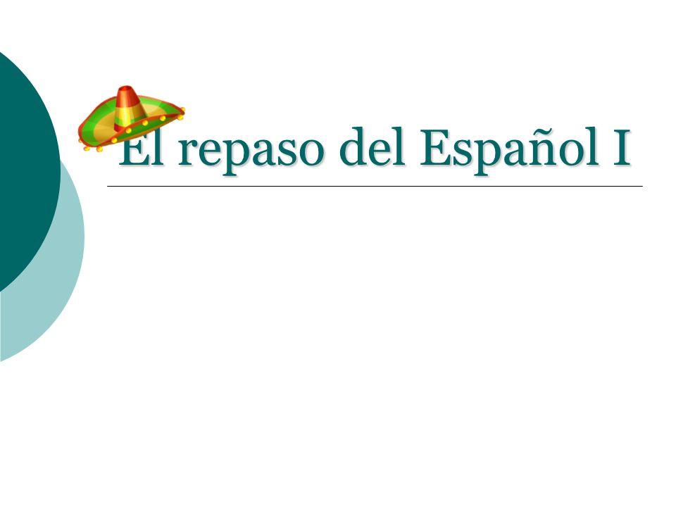 El repaso del Español I