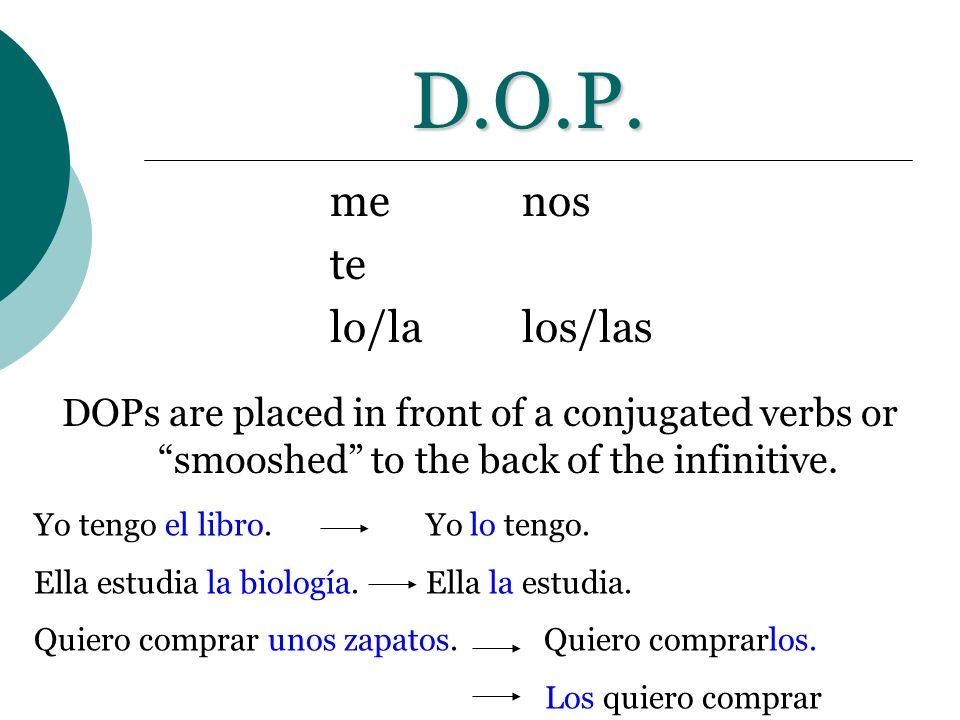 D.O.P. me nos te lo/la los/las