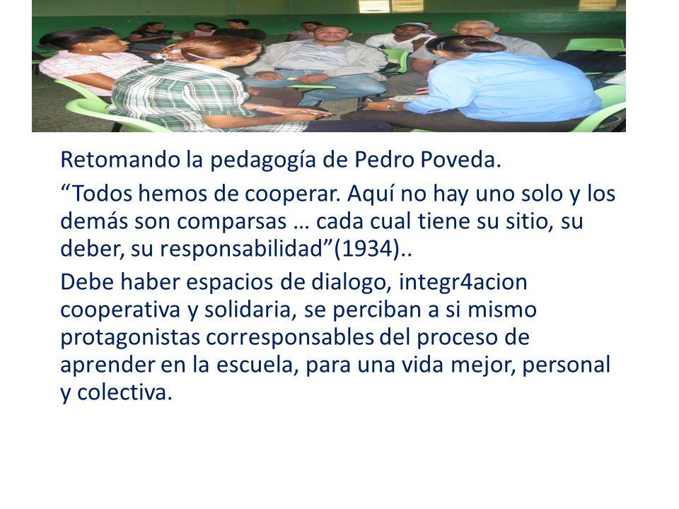 Retomando la pedagogía de Pedro Poveda.
