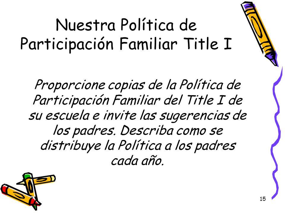 Nuestra Política de Participación Familiar Title I