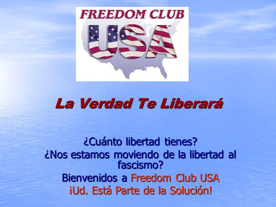 La Verdad Te Liberará ¿Cuánto libertad tienes