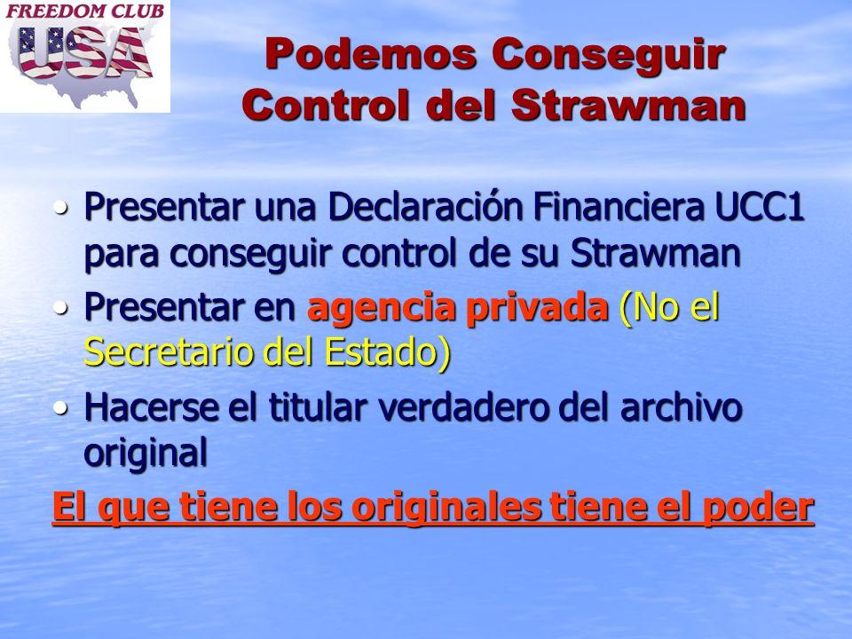 Podemos Conseguir Control del Strawman