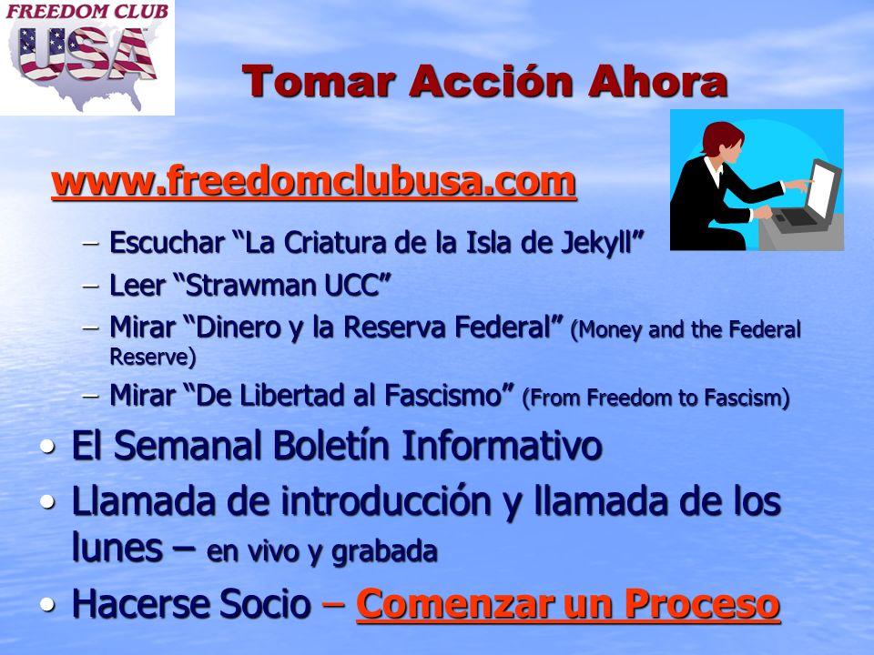 Tomar Acción Ahora www.freedomclubusa.com