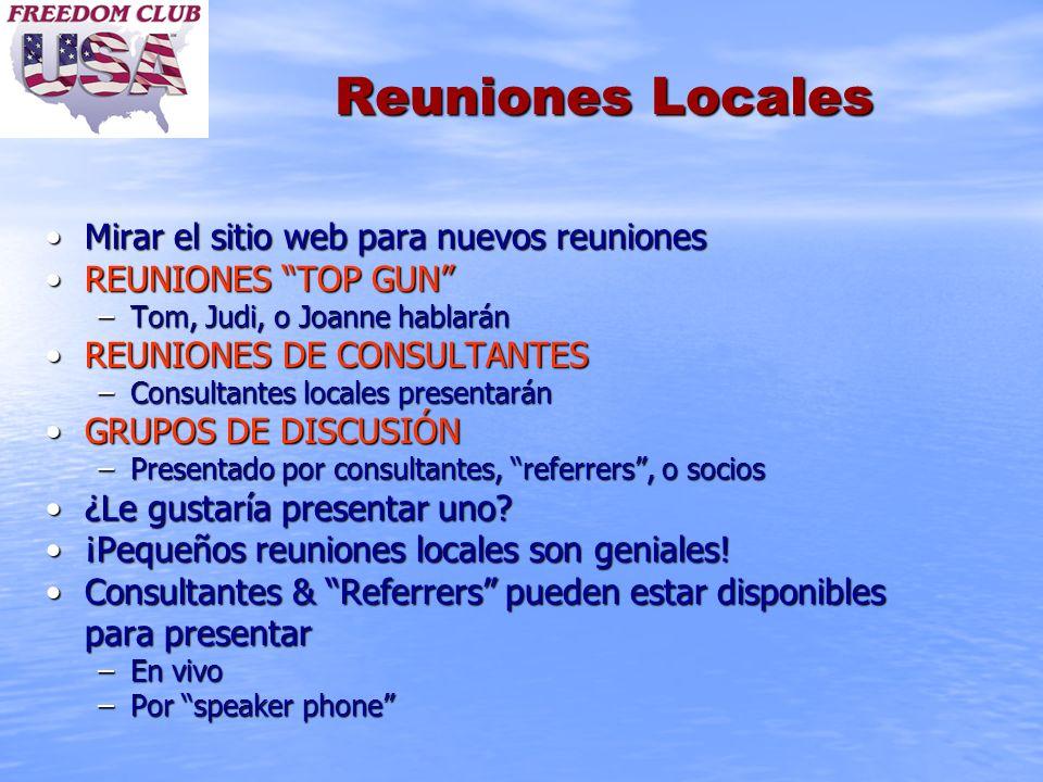 Reuniones Locales Mirar el sitio web para nuevos reuniones