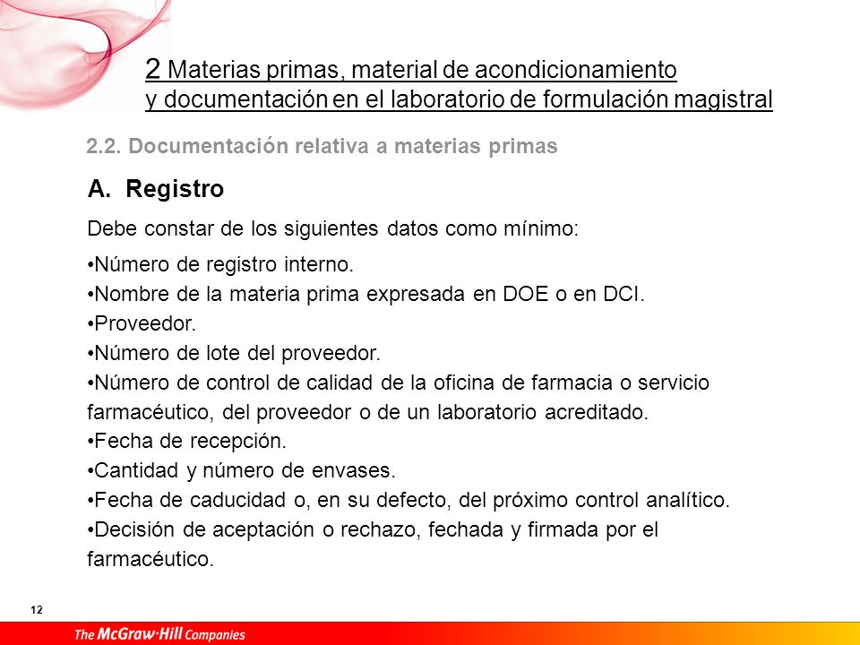 A. Registro 2.2. Documentación relativa a materias primas