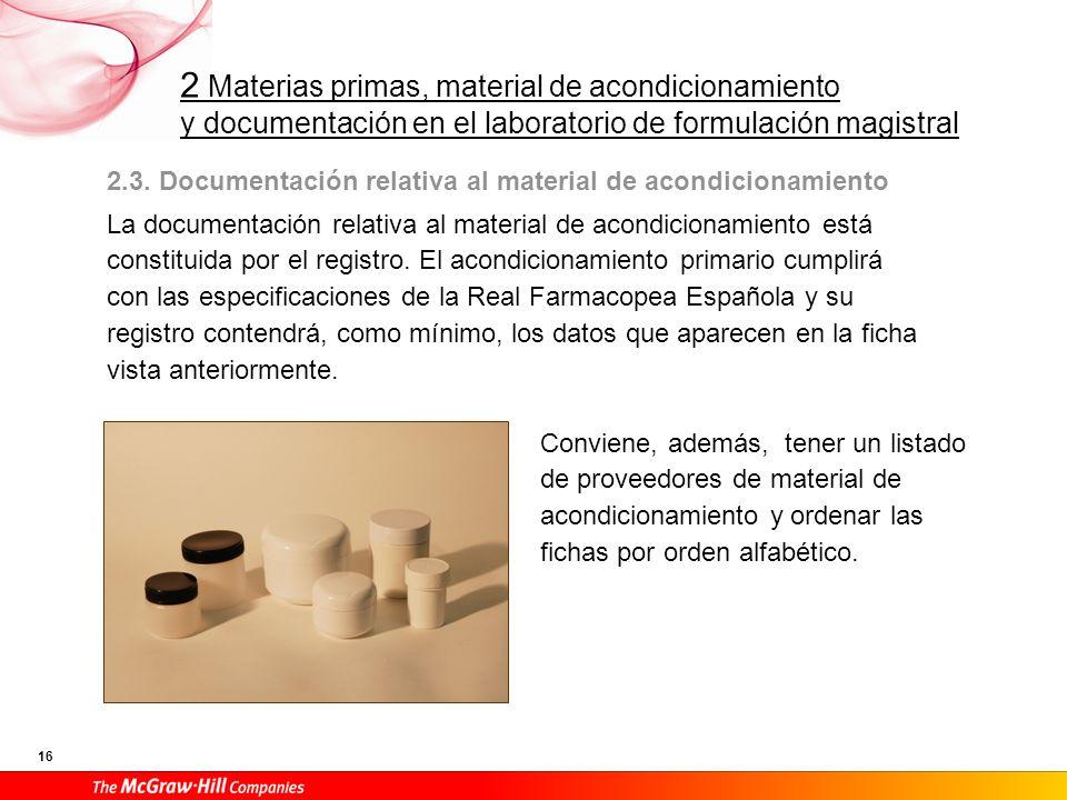2.3. Documentación relativa al material de acondicionamiento