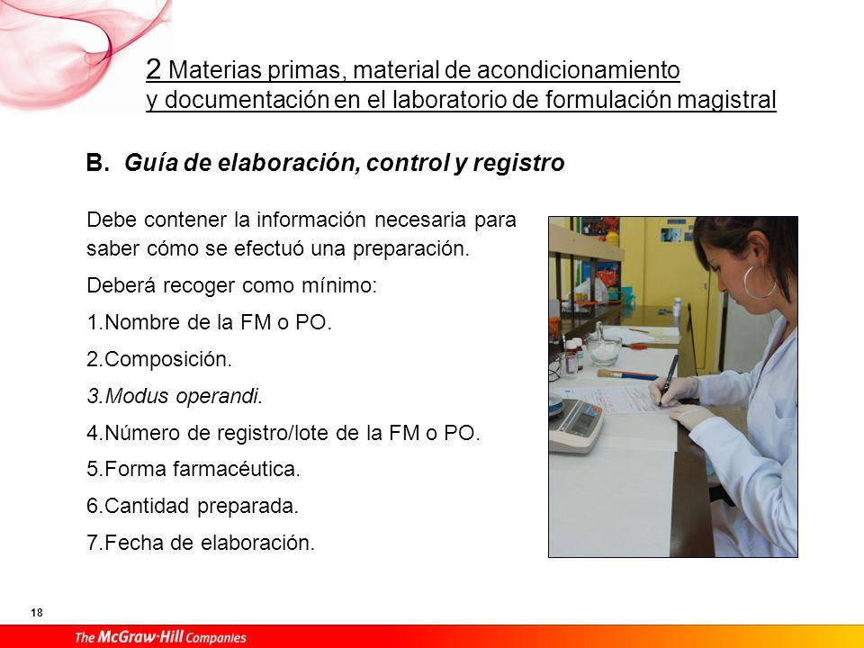 B. Guía de elaboración, control y registro