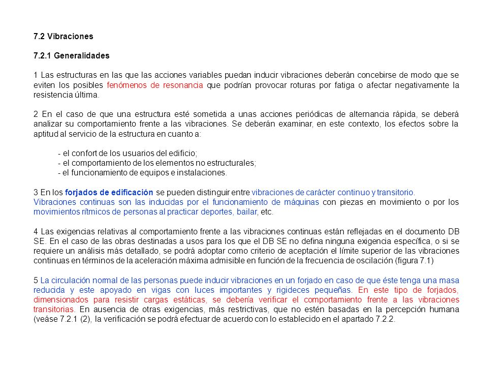 7.2 Vibraciones 7.2.1 Generalidades.