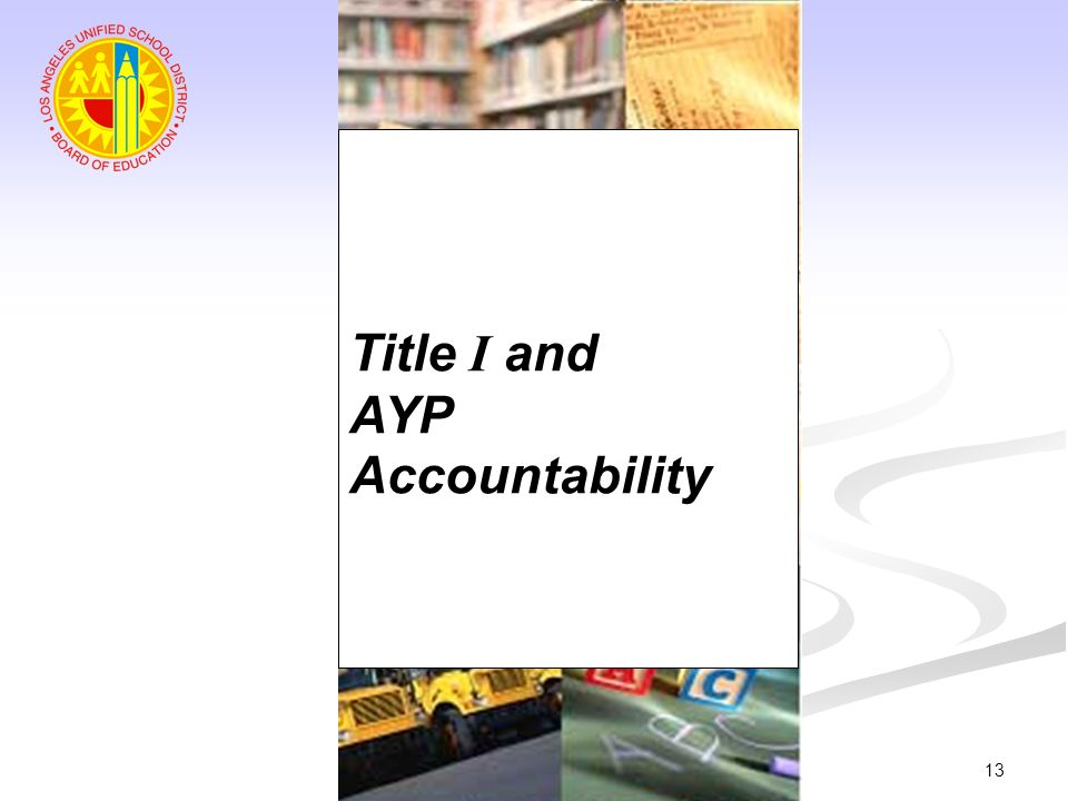 Title I and AYP Accountability
