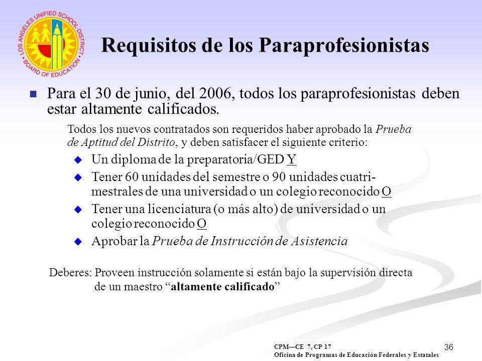Requisitos de los Paraprofesionistas