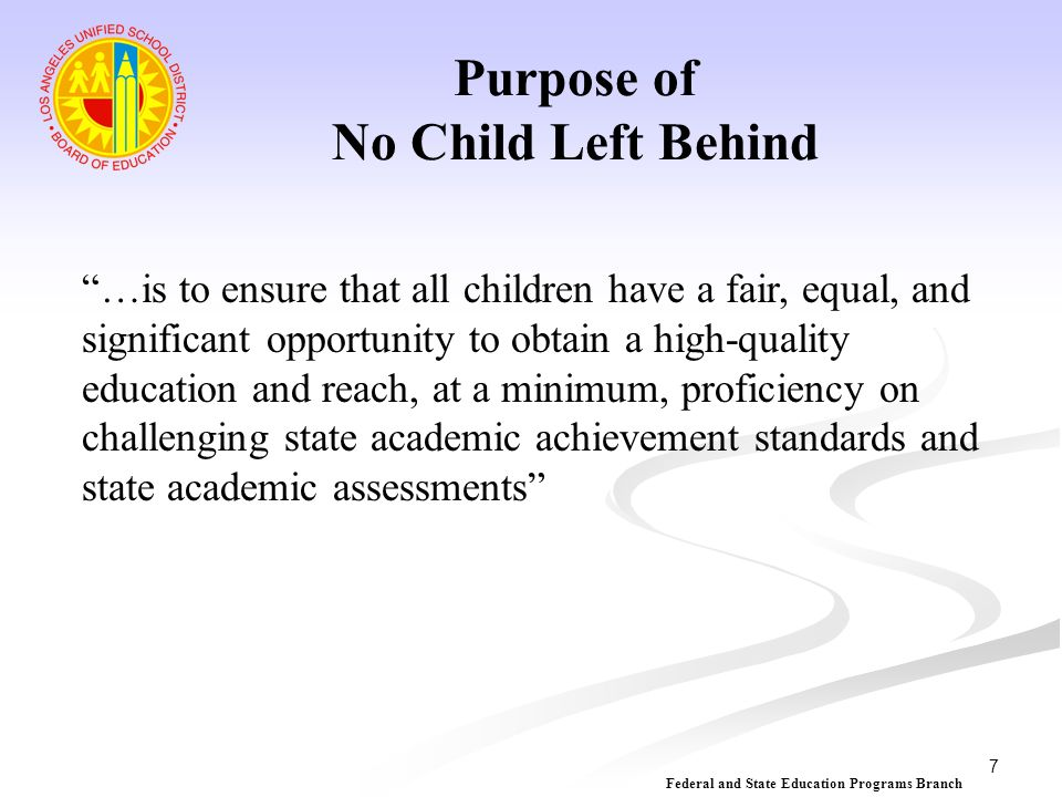 Purpose of No Child Left Behind