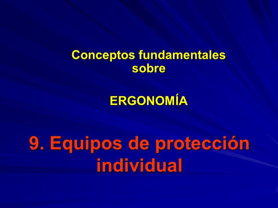 9. Equipos de protección individual