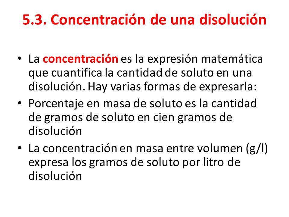 5.3. Concentración de una disolución