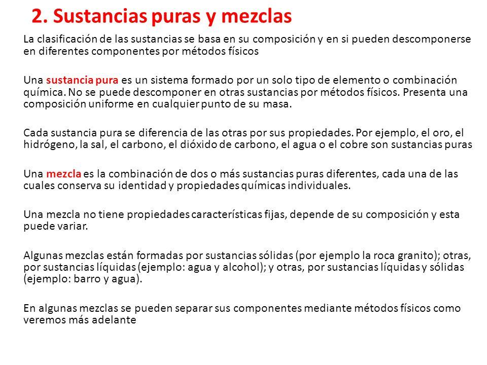 2. Sustancias puras y mezclas