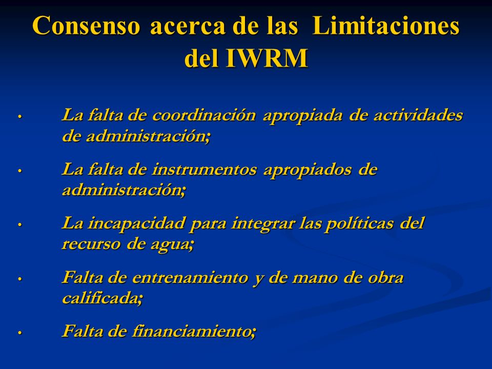 Consenso acerca de las Limitaciones del IWRM