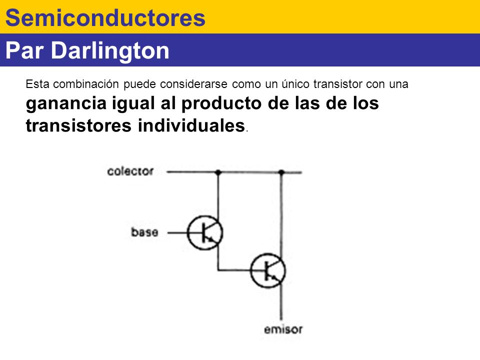 Semiconductores Par Darlington