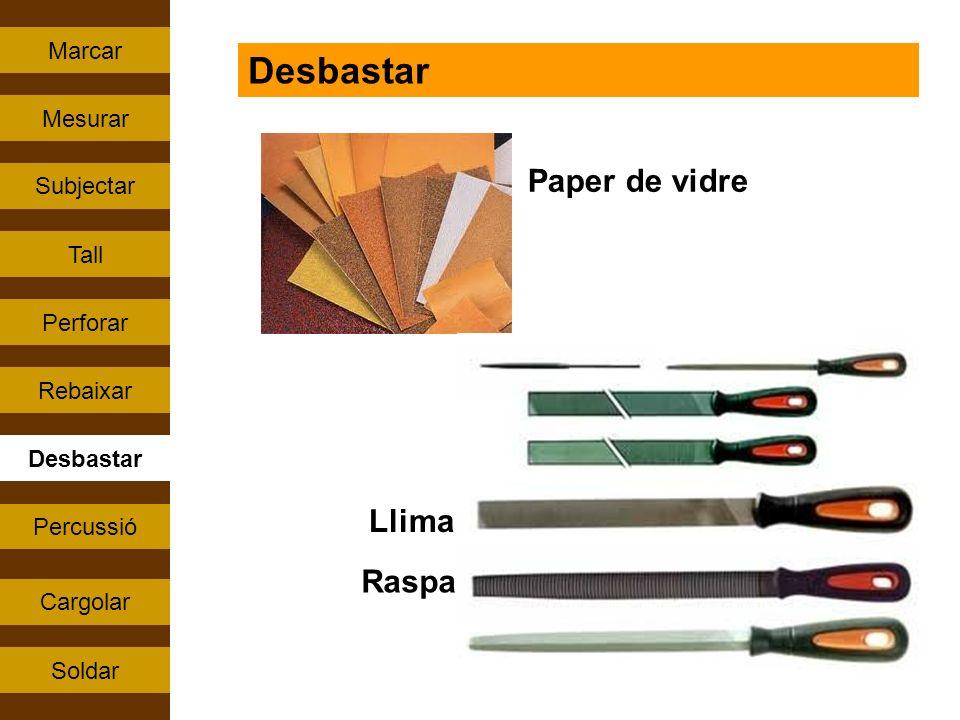 Desbastar Paper de vidre Llima Raspa Marcar Mesurar Subjectar Tall
